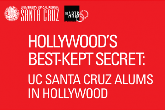 Over 100 UC Santa Cruz Alums in Hollywood